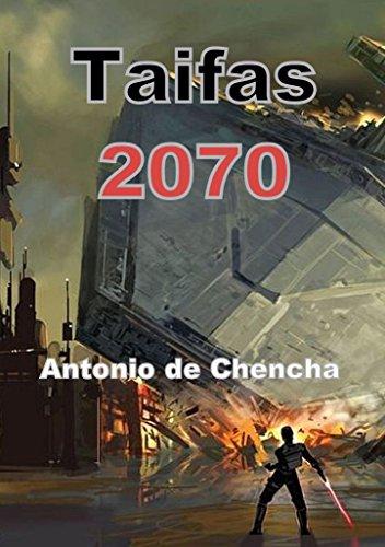 Taifas 2070 (Spanish Edition)