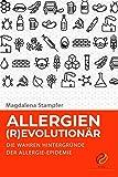 Allergien (R)EVOLUTIONÄR: Die wahren Hintergründe der Allergie-Epidemie