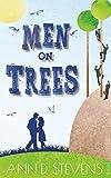 Men on Trees: Liebe wider Willen