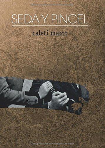 Seda y Pincel par Caleti Marco