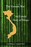 Best Books On Vietnam Wars - The Vietnam War: An Untold Story of Drugs Review