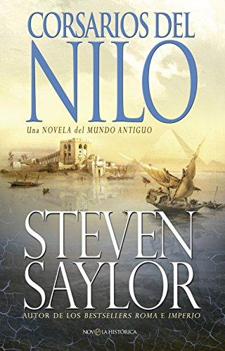 Corsarios del Nilo (Novela histórica) por Steven Saylor