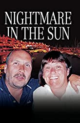 Nightmare in the Sun - Their Dream of Buying a Home in Spain Ended in their Brutal Murder