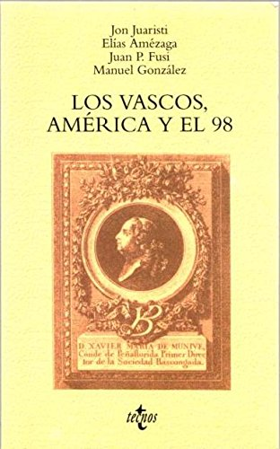 Descargar Libro Los Vascos, America Y El 98 (Ventana abierta) de Jon Juaristi