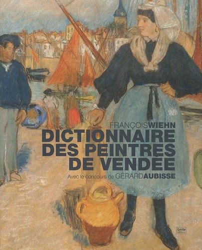 Dictionnaire des peintres de vendee
