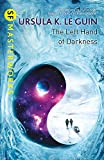 The Left Hand of Darkness (S F Masterworks)