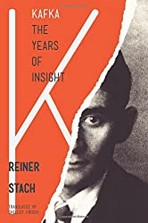 Kafka: The Years of Insight