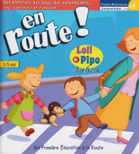 En route ! 3-5 ans : Loli & Pipo dans la rue