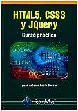HTML5, CSS3 y JQUERY. Curso práctico
