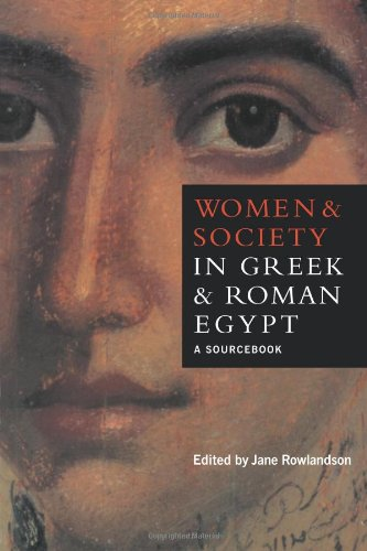 Women and Society in Greek and Roman Egypt Paperback: A Sourcebook