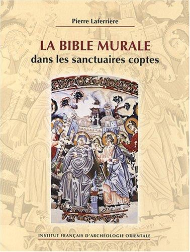 La Bible murale dans les sanctuaires coptes