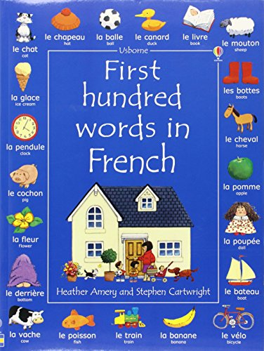 First 100 Words in French par Heather Amery