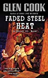 Faded Steel Heat: A Garrett, P.I., Novel
