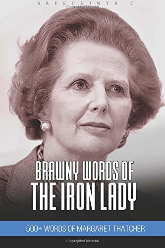 brawny-words-of-the-iron-lady-500-words-of-margaret-thatcher