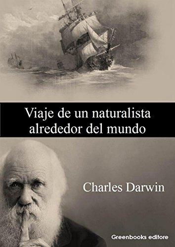 Viaje de un naturalista alrededor del mundo por Charles Darwin