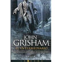 El Intermediario / The Broker