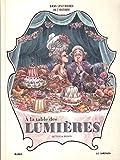 Dans les cuisines de l'histoire : A la table des Lumières