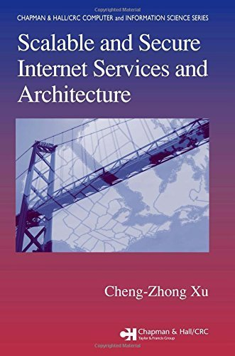 Scalable and Secure Internet Services and Architecture (Chapman & Hall/CRC Computer and Information Science Series) 1st edition by Xu, Cheng-Zhong (2005) Hardcover