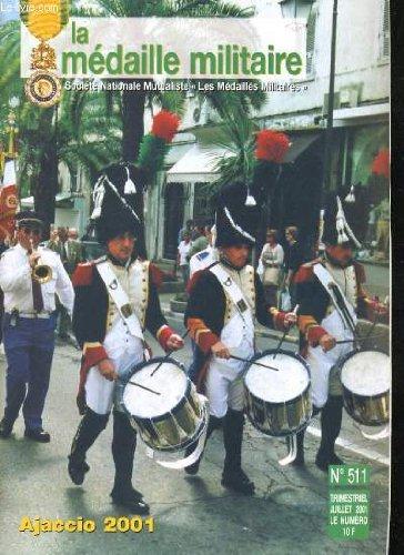 LA MEDAILLE MILITAIRE N°511. AJACCIO 2001, LA COUPOLE A SAINT-ROMER, LE PELERINAGE A NOTRE-DAME DE LOURDES,RAVIVAGE DE LA FLAMME, MERCREDI 16 MAI 2001