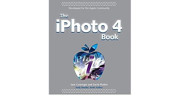 The iPhoto 4 Book (IPhoto Books): Amazon co uk: Sam