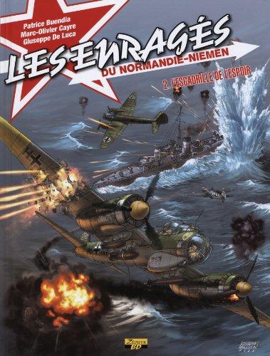 Enragés du Normandie tome 2- l'escadrille