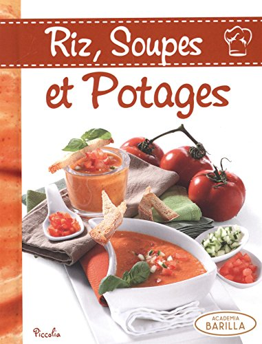 Riz, soupes et potages