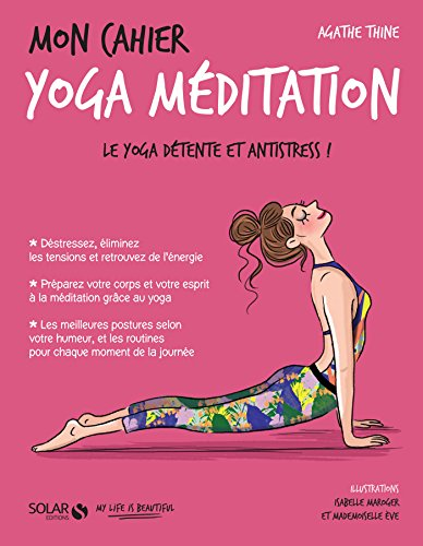 Mon cahier Yoga mditation