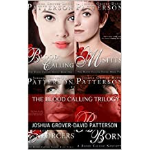 The Blood Calling Trilogy (The Blood Calling Series Book 0) (English Edition)