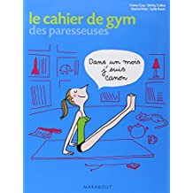Cahier d'exercice de gym des paresseuses