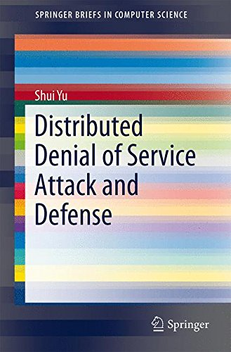 Distributed Denial of Service Attack and Defense (SpringerBriefs in Computer Science) - Denial-of-service