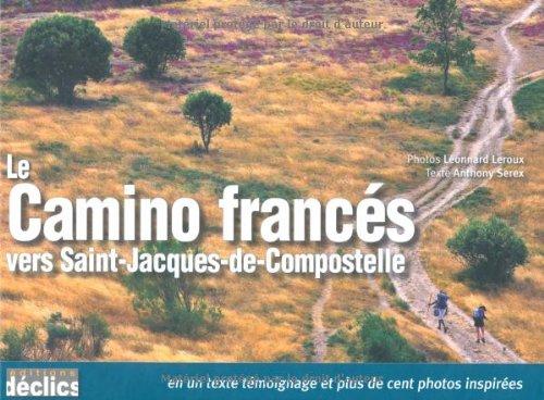Le Camino francs vers Saint-Jacques-de-Compostelle