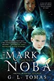 The Mark of Noba (The Sterling Wayfairer Series Book 1) by G.L. Tomas