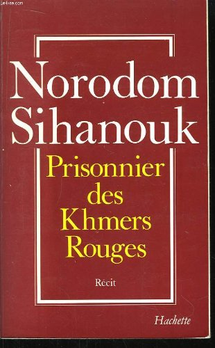 Prisonnier des Khmers rouges