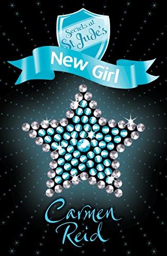 Secrets at St Jude's: New Girl por Carmen Reid