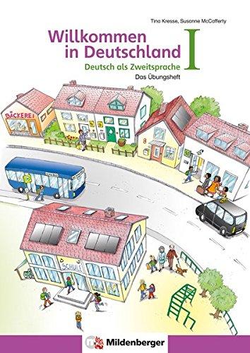 Wilkommen in deutschland. Ubungsheft. Per la Scuola elementare: 1