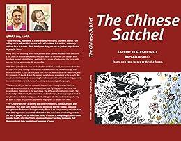 The chinese satchel par [de Kersaintgilly, Laurent, Choël, Raphaëlle]