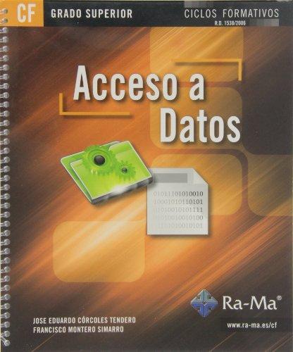 Acceso a Datos (GRADO SUPERIOR) por Jose Eduardo Córcoles Tendero