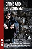 Crime and Punishment: (stage version) by Fyodor Dostoyevsky (2014-09-02)