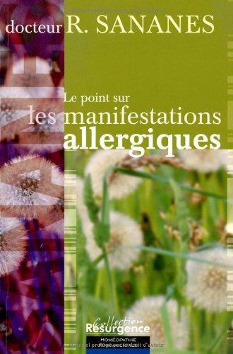Point sur les manifestations allergiques