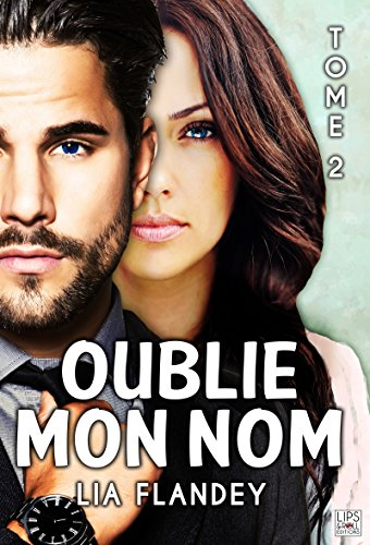 Oublie mon nom - Tome 2 (French Edition)