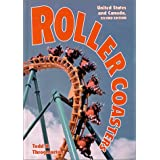 Roller Coasters: United States and Canada by Todd H. Throgmorton (2000-11-30)