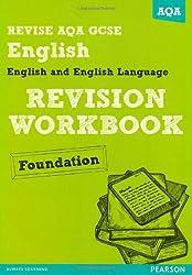 REVISE AQA: GCSE English and English Language Revision Workbook Foundation (REVISE AQA GCSE English 2010)