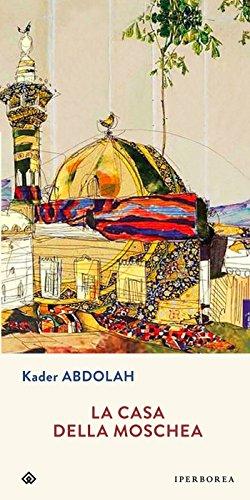 La casa della moschea (Narrativa)