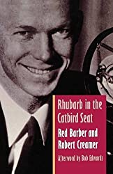 Rhubarb in the Catbird Seat by Red Barber (1997-02-01)