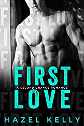 First Love: A Standalone Second Chance Romance (Soulmates Series Book 4)