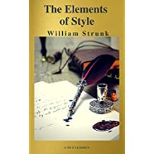 The Elements of Style (Fourth Edition) (A to Z Classics) (English Edition)