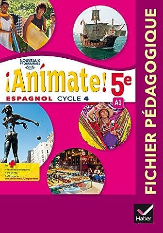 Animate Espagnol 5e éd. 2016 - Guide pédagogique
