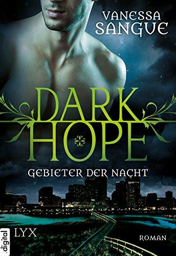 Dark Hope - Gebieter der Nacht von [Sangue, Vanessa]