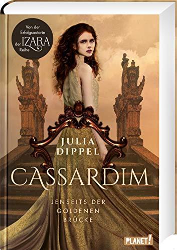 Buchseite und Rezensionen zu 'Jenseits der Goldenen Brücke (1) (Cassardim, Band 1)' von Julia Dippel