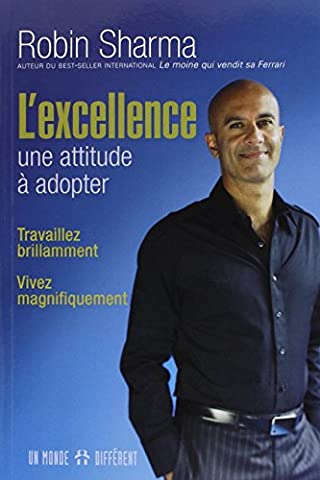 L'EXCELLENCE, UNE ATTITUDE A ADOPTER